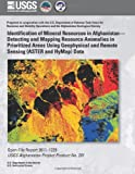 Identification of Mineral Resources in Afghanistan? Detecting and Mapping Resource Anomalies in Prioritized Areas Using Geophysical and Remote Sensing (ASTER and Hymap) Data, U. S. Department U.S. Department of the Interior, 149602978X