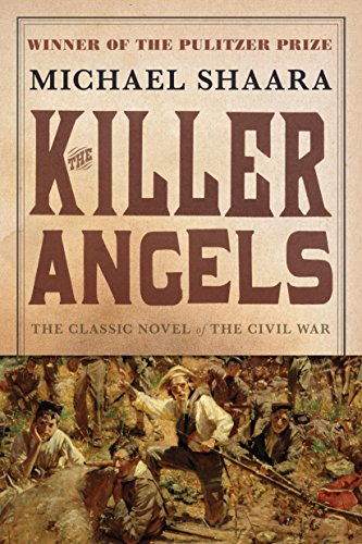The Killer Angels: The Classic Novel of the Civil War (The Civil War: 1861-1865 Book 2) cover