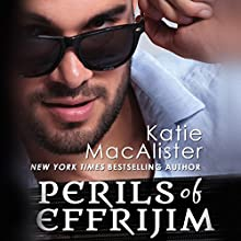 The Perils of Effrijim: And Other Stories Audiobook by Katie MacAlister Narrated by Saskia Maarleveld, Scott Aiello