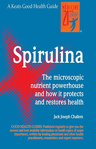 Spirulina: The microscopic nutrient powerhouse and how it protects and restores health