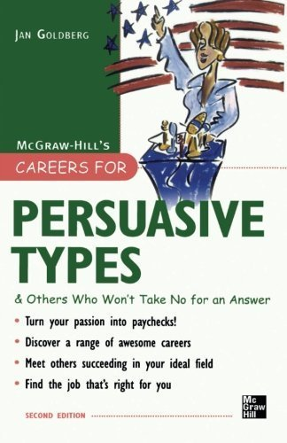 Careers for Persuasive Types & Others who Won't Take No for an Answer (Careers For Series) by Jan Goldberg (2007-04-10)