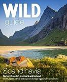 Wild Guide Scandinavia - Norway, Sweden, Iceland and Denmark