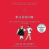 Puddin'  (Dumplin' Series, Book 2)