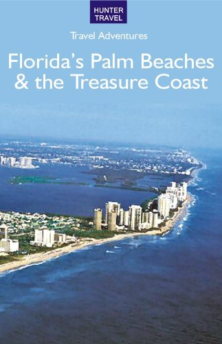 Florida's Palm Beaches & the Treasure Coast