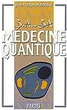 B.A. - BA de la Médecine quantique par Mazouaud