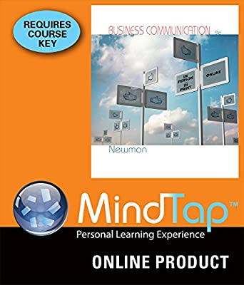 MindTap Business Communication Online Courseware to Accompany Newman's Business Communication: In Person, In Print, Online, 9th Edition, [Instant Access], 1 term (6 months)