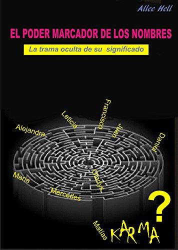 el-poder-marcador-de-los-nombres-la-trama-oculta-de-su-significado-spanish-edition