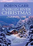 A Virgin River Christmas (Virgin River, Book 4) by Robyn Carr front cover