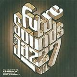 Future Sounds of Jazz Vol.7