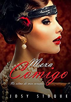 Mexa Comigo: No ritmo do meu coração (Portuguese Edition) by [Stoque, Josy]