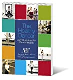 The Healthy Dancer - ABT Guidelines for Dancer Health