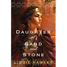 Daughter of Sand and Stone (English Edition)