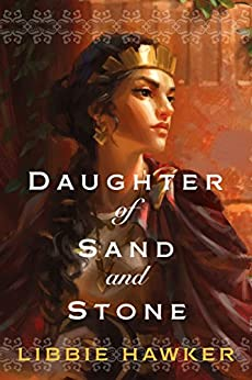Daughter of Sand and Stone by [Hawker, Libbie]