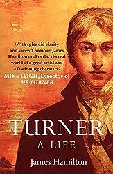 Turner - A Life (English Edition)