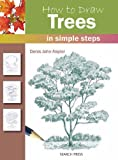 How to Draw Trees, Denis John-Naylor, 1844483738