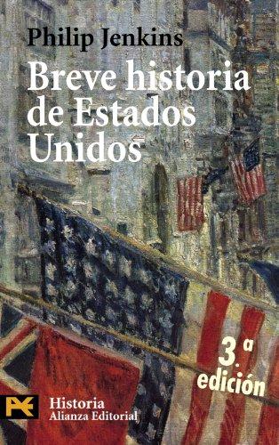 Breve historia de Estados Unidos (Historia/ History) (Spanish Edition) - Jenkins, Philip