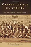 img - for Campbellsville University (KY) (College History Series) (The Campus History Series) book / textbook / text book