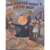 Prince Wont Go To Bed