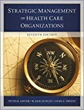 img - for The Strategic Management of Health Care Organizations book / textbook / text book