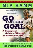 Go for the Goal, Mia Hamm, 0613278550