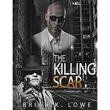 The Killing Scar: Nemesis book 3