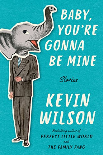 Baby, You're Gonna Be Mine: Stories (The Best Little Johnny Jokes)