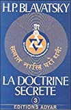 La doctrine secrète, tome 3 : Anthropogénèse