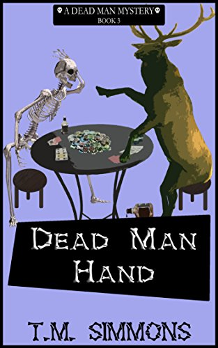 Dead Man Hand (Dead Man Mysteries Book 3)