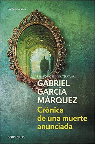 Crónica de una muerte anunciada - Gabriel Garcia Marquez