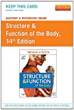 Anatomy and Physiology Online for Structure and Function of the Body (User Guide and Access Code), Patton, Kevin T. and Thibodeau, Gary A., 0323079288