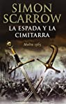 La espada y la cimitarra par Scarrow