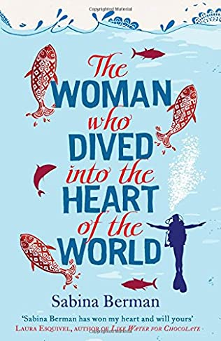 book cover of The Woman Who Dived Into the Heart of the World