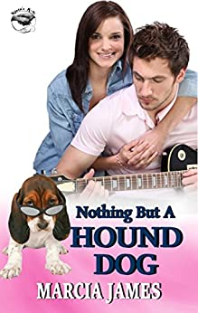 Nothing But a Hound Dog: Klein's K-9s Book 3 (Klein's K-9s Service Dogs) by [James, Marcia]