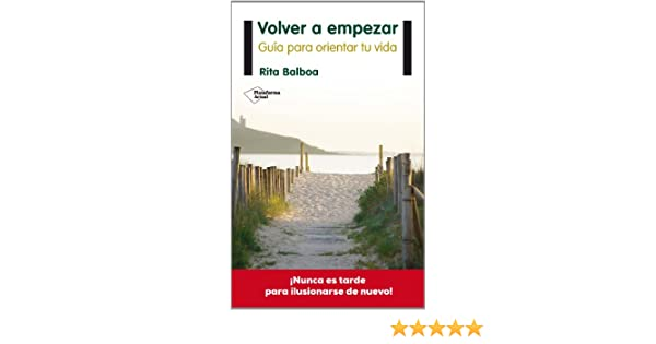Volver A Empezar (Pla) (Plataforma Actual): Amazon.es: Rita Balboa: Libros