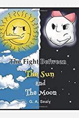 The Fight Between the Sun and the Moon (Young Scientist Series) Paperback
