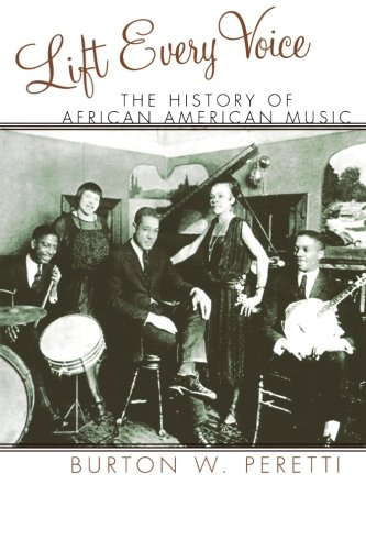 Search : Lift Every Voice: The History of African American Music (The African American Experience Series)