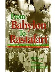 From Babylon to Rastafari: Origin and History of the Rastafarian Movement