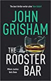 [By John Grisham] The Rooster Bar (Paperback)【2017】by John Grisham (Author) (Paperback)