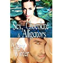 Sex, Chocolate, and Alligators