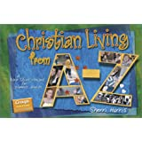 Christian Living From A-Z: A Bible Study Project For Women's Groups With Book (Group's Scripture Scrapbooks)