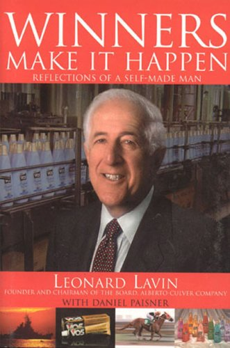 Winners Make it Happen: Reflections of a Self-Made Man