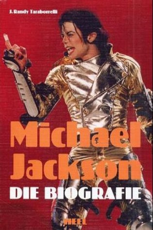 Michael Jackson: Die Biographie