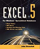 Excel 5 for Windows, Spreadsheet Database, John Dranchak, 0471303607