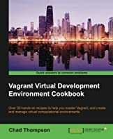 Vagrant Virtual Development Environment Cookbook Front Cover