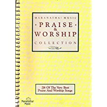 Maranatha! Music Praise & Worship Collection 218 Songs (Words and Music Edition)