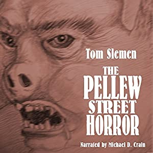 The Pellew Street Horror & Other Strange True Tales Audiobook