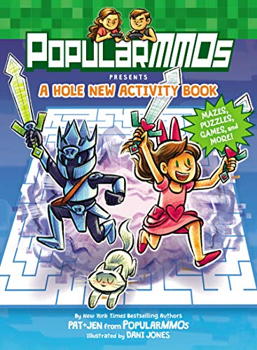 PopularMMOs Presents A Hole New Activity Book: Mazes, Puzzles, Games, and More! (Pat & Jen from Popularmmos) ()