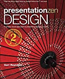 Presentation Zen Design A simple visual approach to presenting in today's world (Graphic Design & Visual Communication Courses)