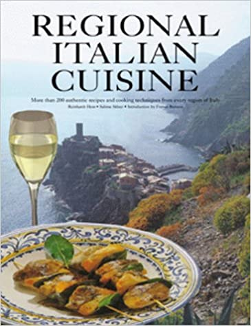 Buy regional italian cuisine typical recipes and culinary buy regional italian cuisine typical recipes and culinary impressions from all regions book online at low prices in india regional italian cuisine forumfinder Images