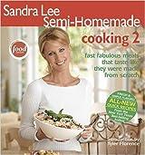 Sandra Lee Semi-Homemade Cooking 2